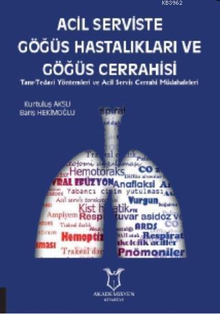 Acil Serviste Göğüs Hastalıkları ve Göğüs Cerrahisi