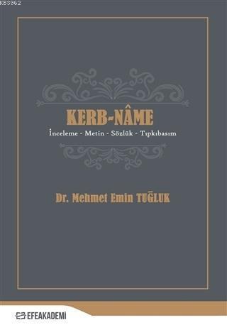 Kerb-name; İnceleme, Metin, Sözlük, Tıpkıbasım