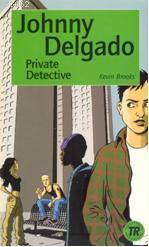 Johnny Delgado; Private Detective