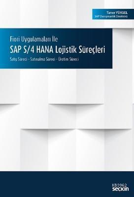 SAP S-4 HANA Lojistik Süreçleri