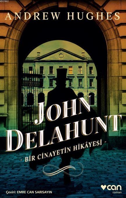 John Delahunt: Bir Cinayetin Hikâyesi