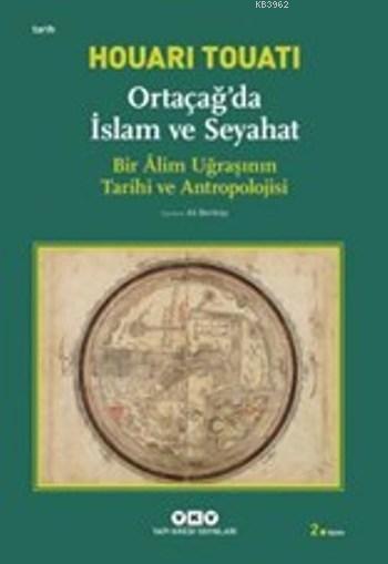 Ortaçağda İslam ve Seyahat