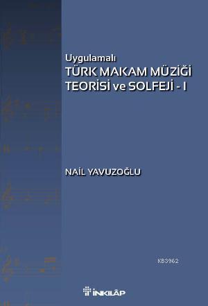 Türk Makam Müziği Teorisi ve Solfeji