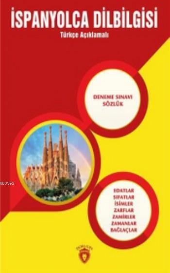 İspanyolca Dilbilgisi; Türkçe Açıklamalı