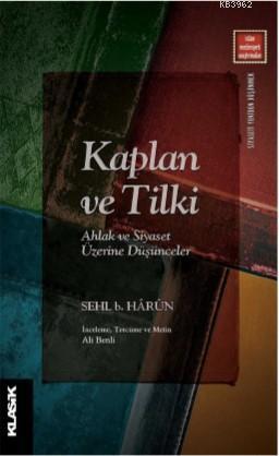 Kaplan ve Tilki; Ahlak ve Siyaset Üzerine Düşünceler