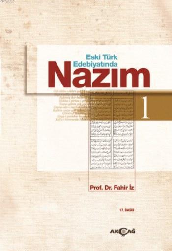 Eski Türk Edebiyatında Nazım 1. Cilt
