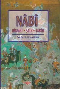 Nabi; Hikmet - Şair - Tarih