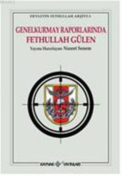 Genel Kurmay Raporlarında Fethullah Gülen