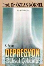 Depresyon; Ruhsal Çöküntü