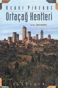 Ortaçağ Kentleri; Kökenleri ve Ticaretin Canlanması