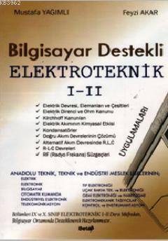 Bilgisayar Destekli Elektroteknik I-II