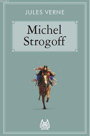 Michel Strogoff; Gökkuşağı
