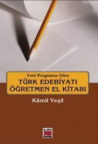 Yeni Programa Göre| Türk Edebiyatı Öğretmen El Kitabı
