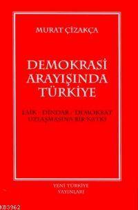 Demokrasi Arayışında Türkiye