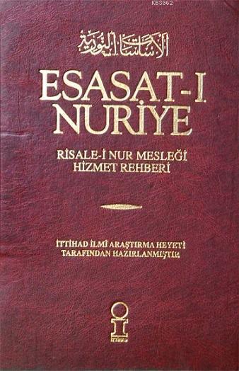Esasat-ı Nuriye; Risale-i Nur Mesleği Hizmet Rehberi
