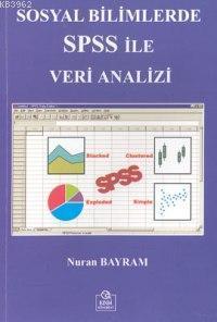 Sosyal Bilimler SPSS İle Veri Analizi