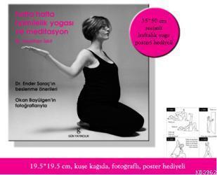 Hafta Hafta Hamilelik Yogası ve Meditasyon; (Poster Hediyeli)