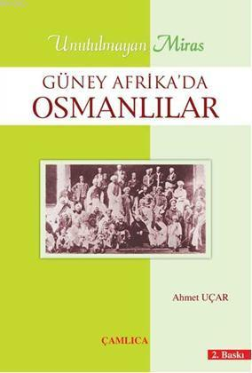 Güney Afrika'da Osmanlılar; Unutulmayan Miras