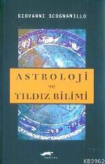 Astroloji ve Yıldız Bilimi