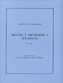 Mesâil-i Mühimme-i Siyasiyye 2. Cilt