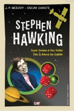 Stephen Hawking; Evrenin Sınırlarını ve Kara Delikleri Daha İyi Anlamak İçin Çizgibilim