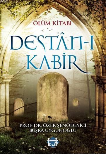 Ölüm Kitabı Destân-ı Kabir