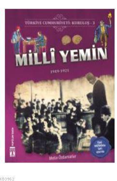 Türkiye Cumhuriyeti: Kuruluş 3 - Milli Yemin; 1919-1921