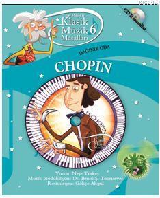 Klasik Müzik Masalları - Chopın
