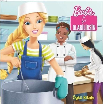 Barbie ile Şef Olabilirsin