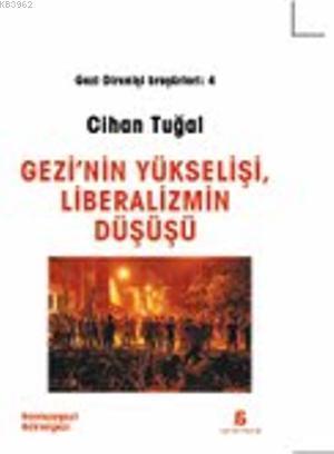 Gezi'nin Yükselişi, Liberalizmin Düşüşü