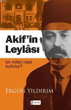 Akifin Leylâsı