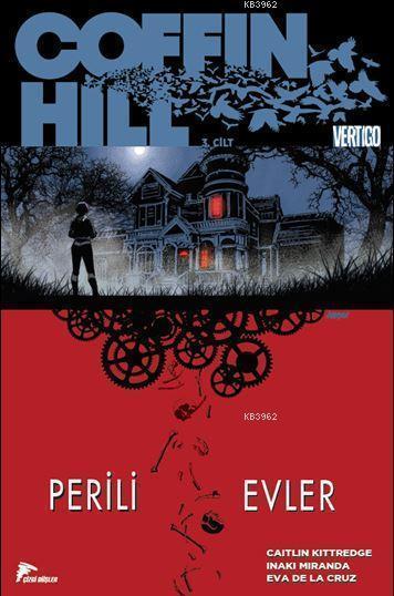 Coffin Hill 3. Cilt; Perili Evler