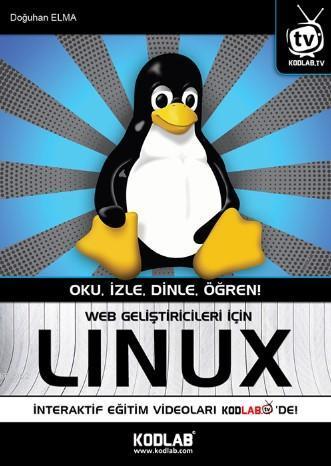 Web Geliştiricileri İçin Lınux; Oku, İzle, Dinle, Öğren!