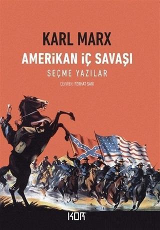 Amerikan İç Savaşı; Seçme Yazılar