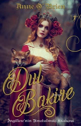 Dul Bakire; İngiltere'nin Unutulmuş Kraliçesi