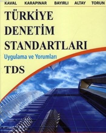 Türkiye Denetim Standartları; Uygulama Ve Yorumları