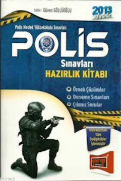 Polis Meslek Yüksekokulu Sınavları Hazırlık Kitabı 2013
