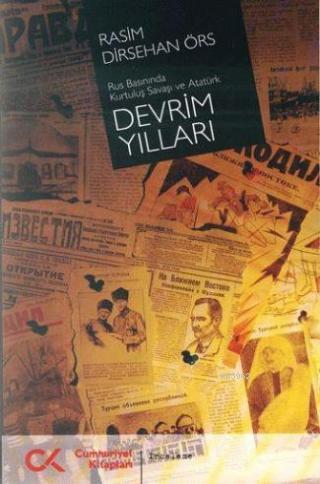 Devrim Yılları; Rus Basınında Kurtuluş Savaşı ve Atatürk