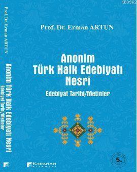 Anonim Türk Halk Edebiyatı Nesri; Edebiyat Tarihi-Metinler