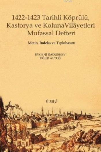 1422-1423 Tarihli Köprülü, Kastorya ve Koluna Vilâyetleri Mufassal Defteri