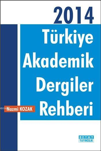 Türkiye Akademik Dergiler Rehberi - 2014
