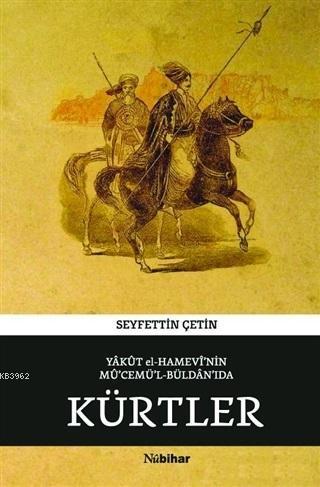 Yakut el-Hamevi'nin Mü'cemü'l-Büldan'ıda Kürtler