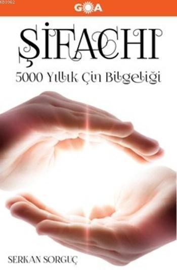 Şifachı (Ciltli); 5000 Yıllık Çin Bilgeliği