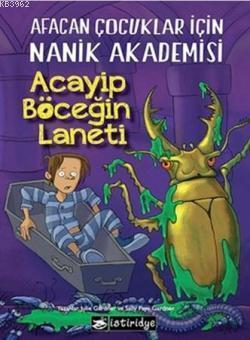 Acayip Böceğin Laneti; Afacan Çocuklar İçin Nanik Akademisi 2