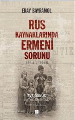 Rus Kaynaklarında Ermeni Sorunu; 1914 - 1915