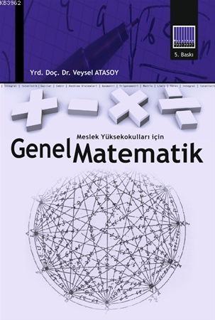 Genel Matemetik; Meslek Yüksek Okulları İçin