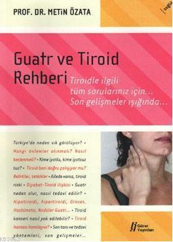 Guatr ve Tiroid Rehberi