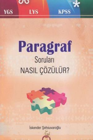 Paragraf Soruları Nasıl Çözülür?; YGS - LYS - KPSS