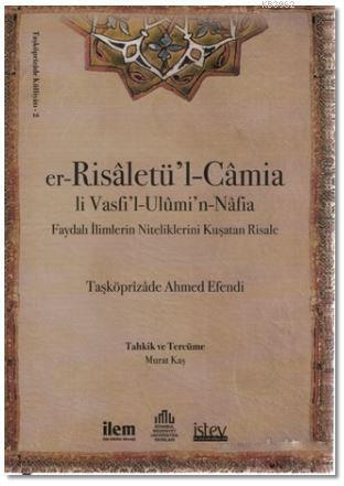 Er-Risaletü'l-Camia Li Vasfi'l-Ulümi'n-Nafia; Faydalı İlimlerin Niteliklerini Kuştan Risale