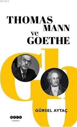 Thomas Mann ve Goethe